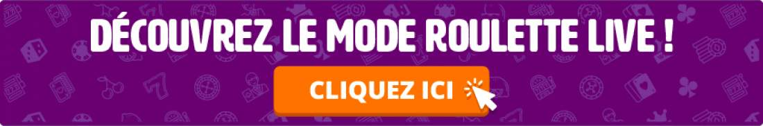 découvrez le mode roulette live